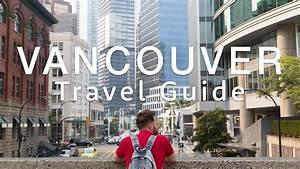 Vancouver Travel Guide  Ud83c Udde8 Ud83c Udde6