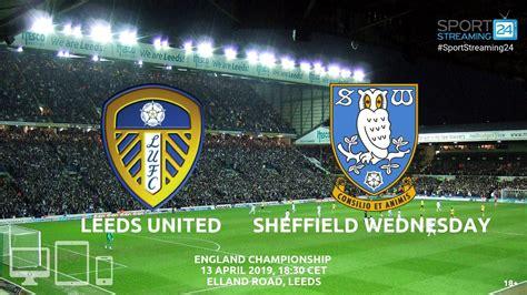 Sheff Wed v Leeds Live Streaming Football | Streaming ...