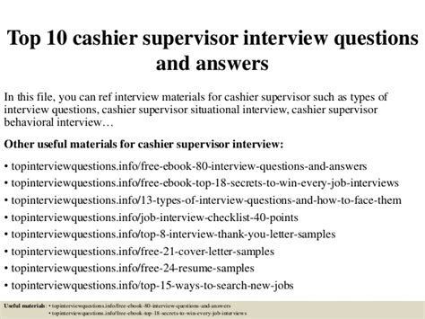 Cashier Answers top 10 cashier supervisor questions and answers