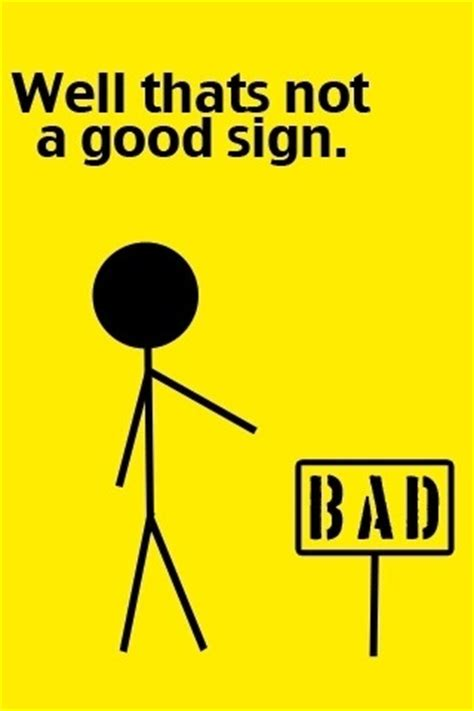 Is A A Bad Sign by The New Adventures Of Andy G Wordless Wednesday That S
