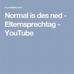 Normal Is Des Ned : normal is des ned elternsprechtag youtube elternsprechtag lustige videos videos ~ Watch28wear.com Haus und Dekorationen