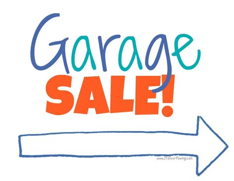 Garage Sale Sign And Find  Its Overflowing