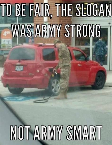 Army Strong Meme Army Strong Not Army Smart Meme War