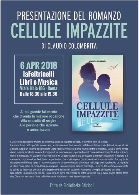 libreria feltrinelli roma viale libia presentazione romanzo quot cellule impazzite quot libreria