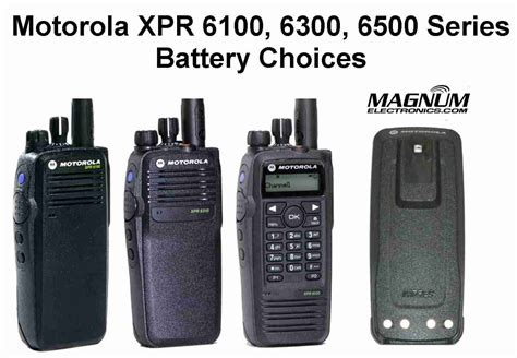 Motorola Xpr 6100, 6350, 6550 Battery Choices Explained