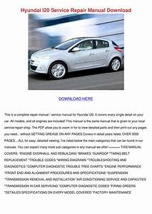 Hyundai I20 Service Repair Manual Download By Vallie