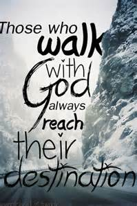 Walking with God Quotes