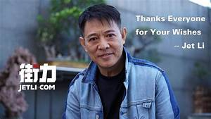 Jet Li: Thanks Everyone for Your Wishes — Jetli.com