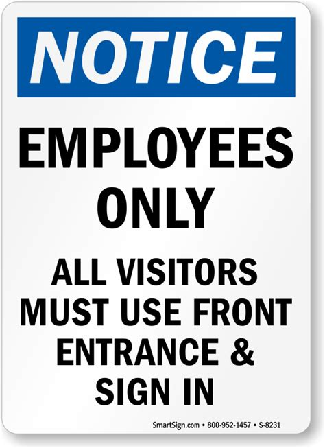 All Visitors Must Sign In Template by Notice Sign Employees Only Visitors Use Front Entrance