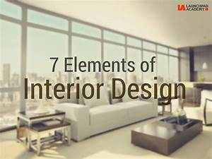 7 elements of interior design launchpad academy With interior design ideas in marathi