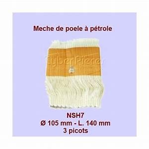 Meche Pour Poele A Petrole : nsh7 m che de po le p trole 3 picots rca200 105x140mm ~ Dailycaller-alerts.com Idées de Décoration