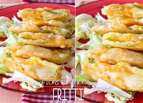 ricette fiori di zucca fritti la ricetta dei fiori di zucca fritti