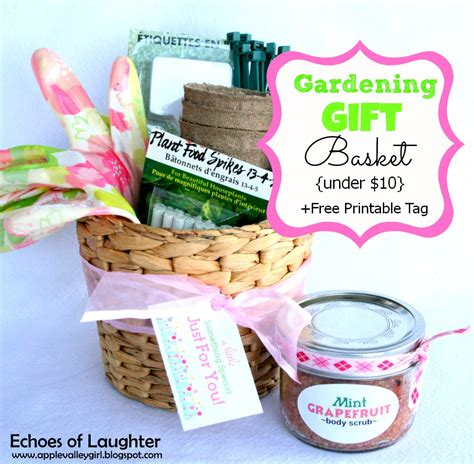 gardening gift basket  printable tag echoes  laughter