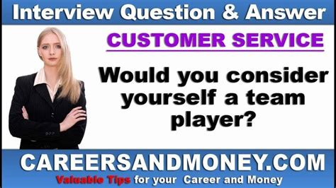 would you consider yourself a team player customer