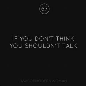 If you don't think... you shouldn't talk. Amen! | Ponder ...