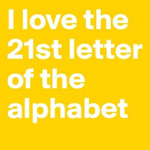 21 letter of the alphabet be bold wear nothing but a smile post by inspired on 29873