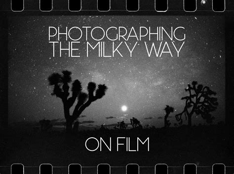 Photographing The Milky Way On Film Lonely Speck