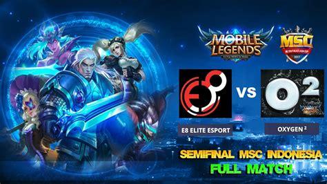 Semi Final E8 Elite Esport Vs Oxygen2 Full Match