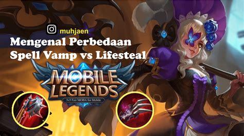 mobile legends perbedaan spell vamp  lifesteal