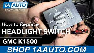 How To Replace Headlight Switch 95-99 Gmc K1500