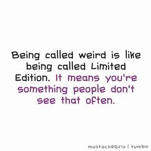WEIRDNESS QUOTES image quotes at relatably.com