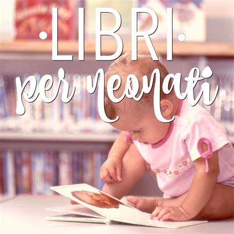 Per Neonati - libri per neonati i migliori