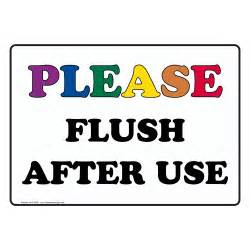 Please Flush After Use Sign
