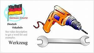 Werkzeug Mit A : german vocabulary course 11 werkzeug deutsch vokabeln youtube ~ Orissabook.com Haus und Dekorationen