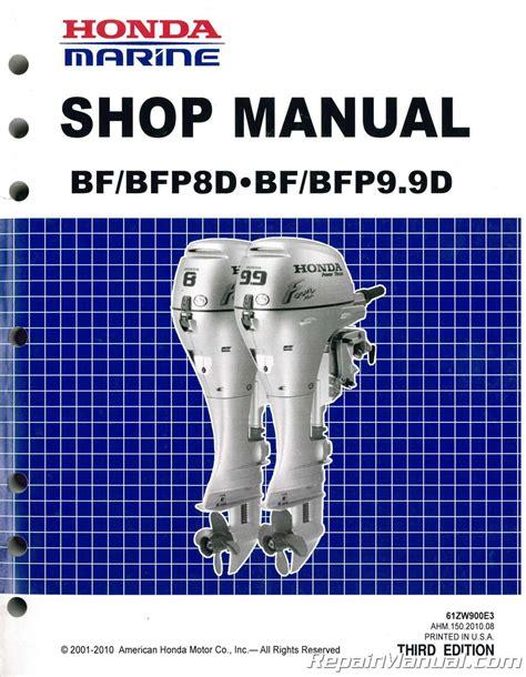 honda bf  bfp  marine marine shop manual