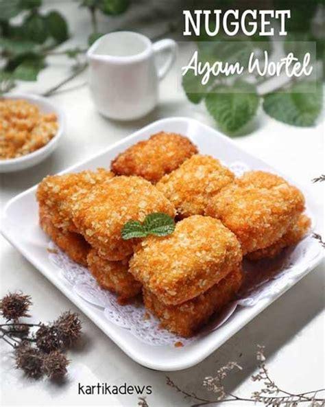 Cocok buat anak yang susah makan nih! Resep Nugget Ayam Wortel Enak Super Gurih dan Ekonomis ...