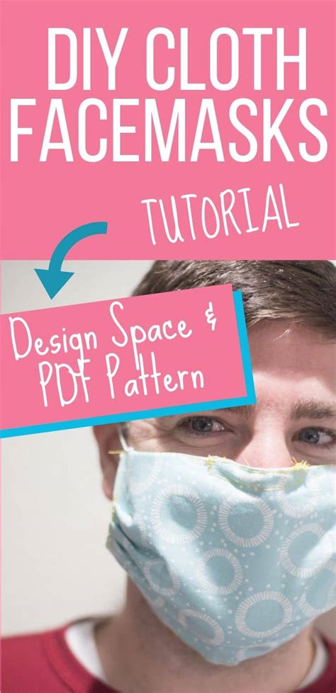 easy diy face mask tutorial cricut   patterns