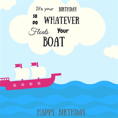 Happy Boat by Do Whatever Floats Your Boat Free Happy Birthday Ecards