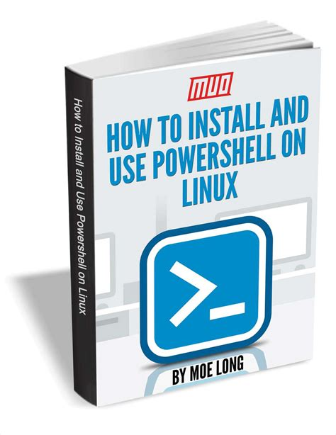 bureau linux how to install and use powershell on linux free guide