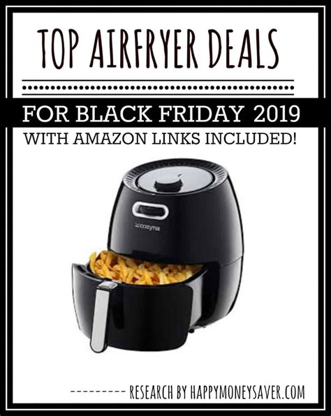 friday airfryer deals tossed done stores research them ve into