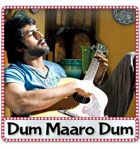 Dum maaro dum new song download