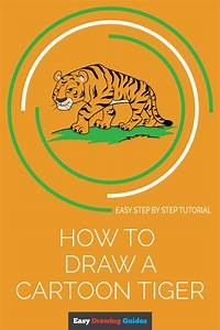 How To Draw A Cartoon Tiger In A Few Easy Steps