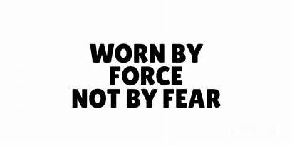 Mask Anti Funny Force Fear Quote Worn