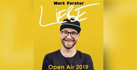"""Mark Forster Kündigt """"liebe""""-open-air-shows Für 2019 An"""