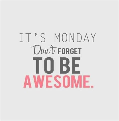 Monday Motivation Quotes Monday Morning Motivational Quotes Work Quotesgram