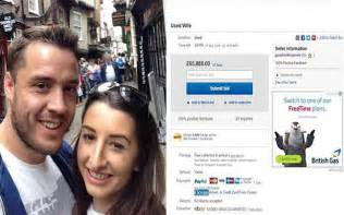 Bae on eBay: Briton puts 'used' wife up for sale and bids ...