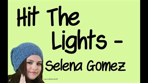 Hit The Lights (with Lyrics)