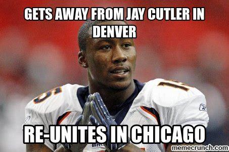 Jay Cutler Memes - gets away from jay cutler in denver
