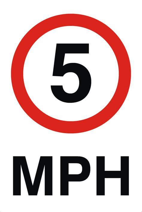 To Mph by 5 Mph Sign Raymac Signs