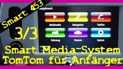 smart media system smart 453 media system erkl 228 rt f 252 r anf 228 nger teil 3 3