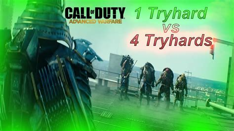 1 Tryhard Vs 4 Tryhards Call Of Duty Advanced Warfare Multiplayer Youtube