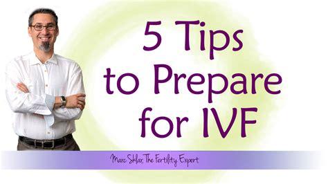 5 Tips To Prepare For Ivf  Marc Sklar