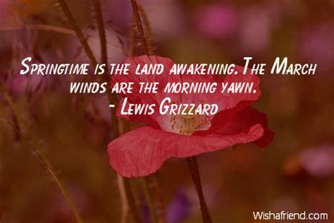Lewis Grizzard Quote Springtime Is The Land Awakening. Happy Unbirthday Quotes. Humor Quotes In Hamlet. Next Friday Quotes Versace. Nasty Humor Quotes