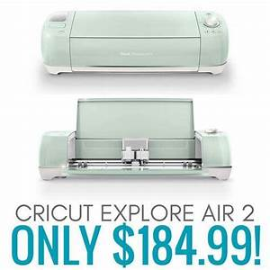 Cricut Explore Air For Sale Best Deals & Cheap Prices
