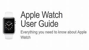 Apple Watch Series 3 Guide And Tutorials