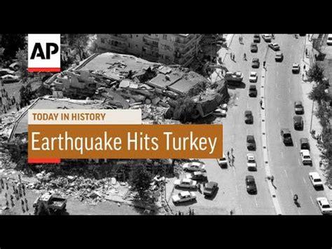earthquake hits turkey  today  history  aug